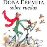 Doña Eremita sobre ruedas
